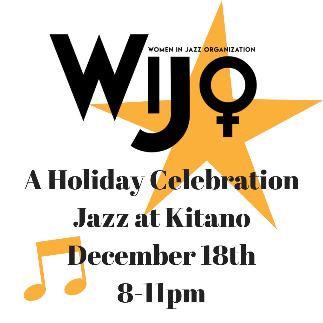 A Holiday CelebrationJazz at KitanoDecember 18th8-11pm